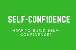 How to Build Self-Confidence?