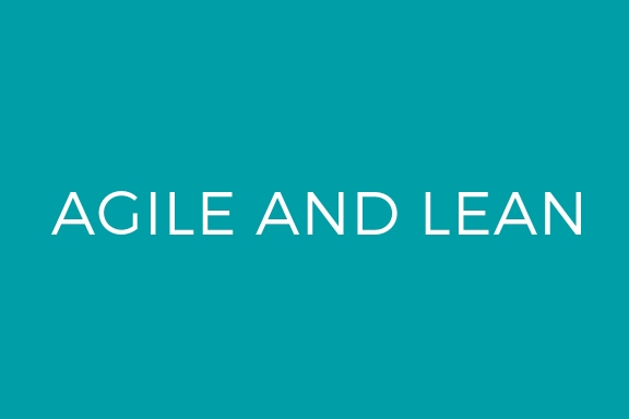 Agile and Lean