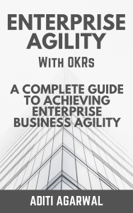 Enterprise Agility with OKRs
