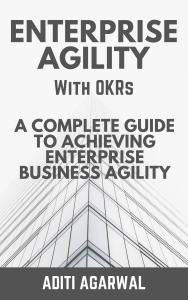 Enterprise Agility with OKRs